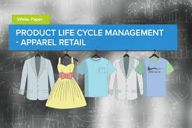 Product Life Cycle Management In Apparel Industry Affineblog