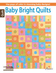 Baby Bright Quilts | LeisureArts.com & Baby Bright Quilts - Front Cover Adamdwight.com