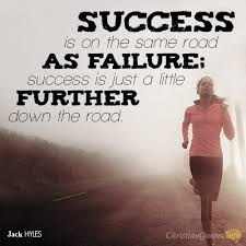 Success Christian Quotes Best of 24 Reasons Success And Failure Work Together ChristianQuotes