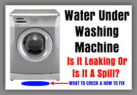 water puddle under washing machine is it leaking or is it a spill