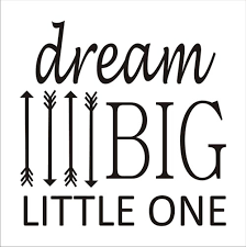 dream big little one reusable stencil 4 arrows 6 sizes