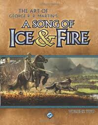 the art of george r r martin s a song of ice fire volume  the art of george r r martin s a song of ice fire volume 2 fantasy flight games 9781589949676 com books