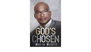 God's Chosen: McGill, Mario A.: 9798676142544: Amazon.com: Books