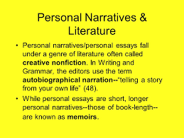 "personal essays personal narratives what is a ""personal  3 personal narratives"