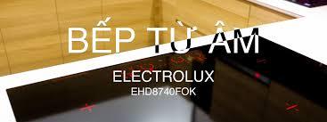 Trên tay bếp từ âm Electrolux EHD8740FOK: Đèn nền hiển thị, liên kết vùng  nấu