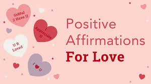 Positive Affirmations For Love Brian Tracy