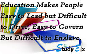 education makes people easy to lead but difficult to drive education makes people easy to lead but difficult to drive
