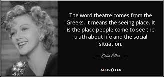 TOP 40 ACTING TEACHERS QUOTES AZ Quotes Delectable Theater Quotes