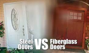 steel doors vs fiberglass doors