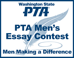 pta men s essay contest men making a difference pta men s essay contest