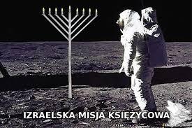 izrael #kosmos #ksiezyc #memy #humorobrazkowy... - StaryWilk - Wykop.pl