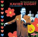Romantic Sound of Xavier Cugat
