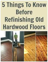 how to re old wood floors without sanding refinish hardwood refinishing diy a floor