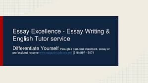essay excellence personal statements essays resumes essay excellence essay writing english tutor service differentiate yourself through a personal statement