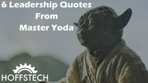 6 Leadership Quotes From Master Yoda
