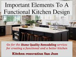 Kitchen Design Services San Jose Important Elements To A Functional Kitchen Design Pages 1