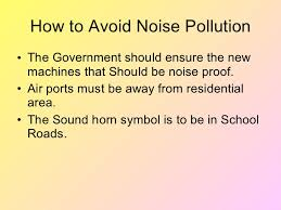 pollution ppt prevention of noise pollution