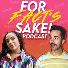 For Fact's Sake! Podcast