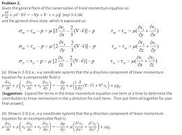 given the general form of the conservation of lineal momentum equation as and
