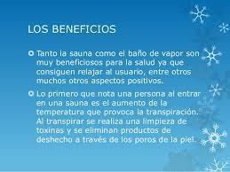 5. LOS BENEFICIOS Tanto La Sauna Como El Baño De Vapor ...