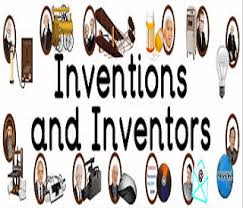 Important Inventions And Inventors