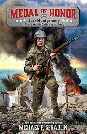 Jack Montgomery: World War II: Gallantry at Anzio (Medal of Honor Book 1) -  Kindle edition by Spradlin, Michael P.. Children Kindle eBooks @ Amazon.com.