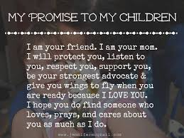 Quotes About Your Children Best My Promise To My Children The Path Less Taken