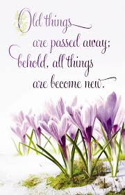 Spring Christian Quotes Best Of All Things Become New The Abbey Christian Store