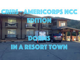 Cribs Americorps Nccc Edition Dorms In A Resort Town Youtube