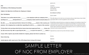 Job Letter From Employer Confirming Employment Sample Letter Of No Objection Certificate From Employer Visa
