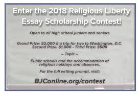 enter the religious liberty essay scholarship contest  high school juniors and seniors can win money for college in the 2018 religious liberty essay scholarship contest the topic and details are available at