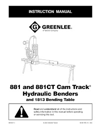 Greenlee Conduit Bending Chart 881 And 881ct Cam Track Hydraulic Benders Instruction Manual