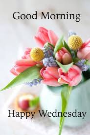 Good Morning Sister And All Wish You Lovely Wednesday God Bless Awesome Good Mor Loving Quotage