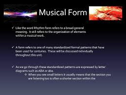Start studying elements of music: Introduction To Music Musical Forms Styles Ppt Download