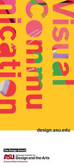 Asu Graphic Design Asu The Design School Visual Communication Graphic Design