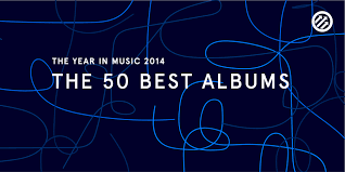 Pop Charts 2014 The 50 Best Albums Of 2014 Pitchfork