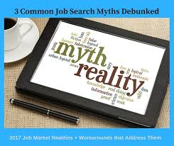 2017 Job Search Myths Debunked From Writer For Top Resume