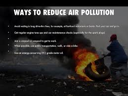 pollution by your mom ways to reduce air pollution we make choices everyday that can help reduce air pollution