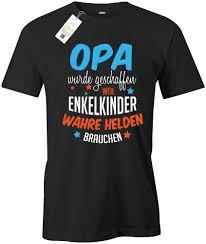 Opa Wurde Geschaffen Enkelkinder Helden Brauchen Opa Herren T Shirt