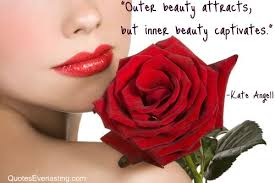Famous Quotes On Inner Beauty Best Of Outer Beauty Quotes Everlasting