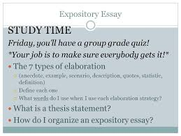 expository writing writing unit ppt video online study time expository essay friday you ll have a group grade quiz