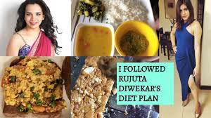 Rujuta Diwekar Food Chart I Followed Rujuta Diwekars Diet Plan For Weight Loss For A