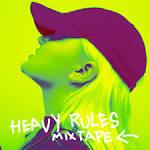 Heavy Rules Mixtape