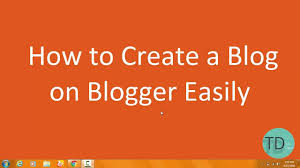 Create Your Own Blog How To Create A Blog Create Your Own Blog On Bloggers Com