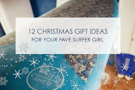 stuck for present ideas for your fave surfer here s what has made our 2016 list for santa