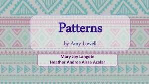 Patterns By Amy Lowell Interesting Patterns By Amy Lowell