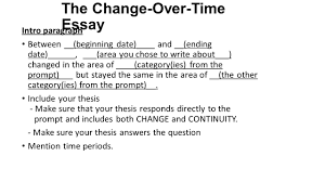 the continuity and change over time essay ppt video online the change over time essay