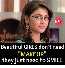 makeup memes and lsbu ishu beautiful s don t need