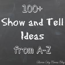 100 Show and Tell Ideas