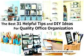 organized office space. Office Organization Ideas Stylish Organized Space Home System Chic Design C